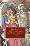 Sentimental Masculinity and the Rise of History, 1790-1890, Goode, Mike, 1107694256
