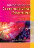 Introduction to Communicative Disorders, M. N. Hegde, 1416404252