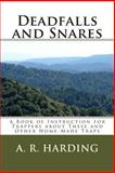 Deadfalls and Snares, A. Harding, 1489534253