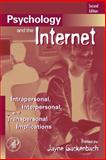 Psychology and the Internet : Intrapersonal, Interpersonal, and Transpersonal Implications, , 0123694256