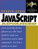 JavaScript Advanced : Visual QuickPro Guide, Davis, Harold, 020135425X