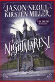 Nightmares!, Jason Segel and Kirsten Miller, 0385744250
