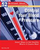 Control Your Blood Pressure, Rob Hicks, 0399534253