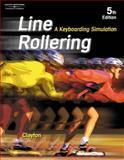 Line Rollering : A Keyboarding Simulation, Clayton, Dean, 0538434252