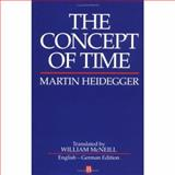 The Concept of Time, Martin Heidegger, 0631184252