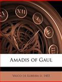 Amadis of Gaul, Vasco de Lobeira and Vasco De Lobeira, 114926425X