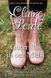 Guerrillas in Our Midst, Peate, Claire, 1906784256