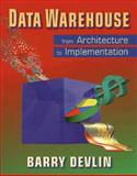 Data Warehouse : From Architecture to Implementation, Devlin, Barry, 0201964252