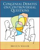 Congenial Debates on Controversial Questions 1st Edition