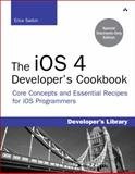 The iOS 4 Developer's Cookbook : Core Concepts and Essential Recipes for iOS Programmers, Sadun, Erica, 0321754255