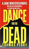 Dance for the Dead, Thomas Perry, 0804114250