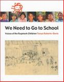 We Need to Go to School, Tanya Roberts-Davis, 0888994257
