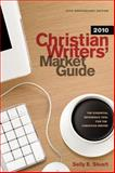 Christian Writers' Market Guide 2010, Stuart, Sally E., 1414334257