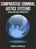 Comparative Criminal Justice Systems, Shahid M. Shahidullah, 1449604250