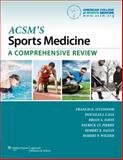 ACSM's Sports Medicine : A Comprehensive Review, O'Connor, Francis G., 1451104251