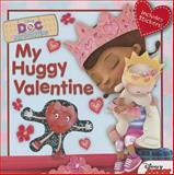 My Huggy Valentine, Disney Book Group Staff and Sheila Sweeny Higginson, 1484704258