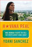 Havana Real, Yoani Sanchez, 1935554255
