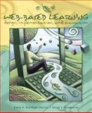 Web-Based Learning : Design, Implementation, and Evaluation, Davidson-Shivers, Gayle V. and Rasmussen, Karen L., 0130814253