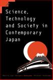 Science, Technology and Society in Contemporary Japan, Low, Morris and Nakayama, Shigeru, 0521654254