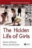 The Hidden Life of Girls 9780631234258