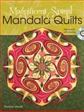 Magnificent Spiral Mandala Quilts, RaNae Merrill, 144020425X