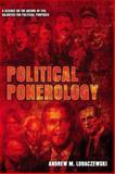 Political Ponerology, Andrew Lobczewski, 1897244258
