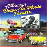 American Drive-In Movie Theater, Sanders, Don and Sanders, Susan, 0760304254