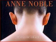 Anne Noble : States of Grace, Paton, Justin, 0864734255