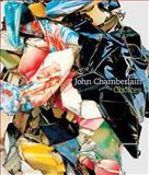 John Chamberlain, John Chamberlain, Donna De Salvo, Dave Hickey, Adrian Kohn, Charles Ray, 0892074256
