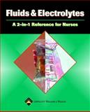 Fluids and Electrolytes : A 2-in-1 Reference for Nurses, Springhouse Publishing Company Staff, 1582554250