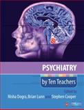 Psychiatry by Ten Teachers, Dogra, Nisha and Lunn, Brian, 0340984260