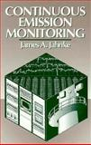 Continuous Emissions Monitoring, Jahnke, James A., 0471284262