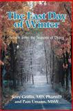 The Last Day of Winter, Pam Umann and Jerry Griffin, 0595344267