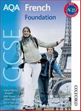 AQA GCSE French Foundation, Oliver Gray and Steve Harrison, 140850426X