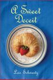 A Sweet Deceit, Lois Schwartz, 1477814264