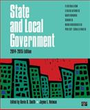 State and Local Government; 2014-2015 Edition, Kevin B. Smith and Jayme L. Neiman, 1483374262
