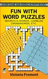 Fun with Word Puzzles, Victoria Fremont, 0486294269