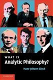 What Is Analytic Philosophy?, Glock, Hans-Johann, 0521694264