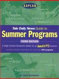Kaplan Yale Daily News Guide to Summer Programs, Yale Daily News Staff, 0743214269