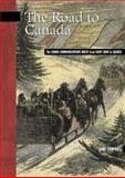 The Road to Canada, Gary Campbell, 0864924267