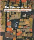 The Human Mosaic, Jordan-Bychkov, Terry G. and Domosh, Mona, 1429214260