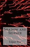 Shadow and Silence, Edgar Allan Poe, 1500564265