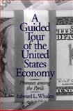A Guided Tour of the United States Economy 9781567204261