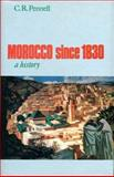 Morocco since 1830 : A History, Pennell, C. R., 1850654263