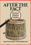 After the Fact : The Art of Historical Detection, Davidson, James West and Lytle, Mark H., 0072294264