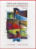 Child and Adolescent Development, Seifert, Kelvin and Hoffnung, Robert, 0395964261