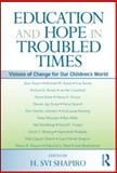 Education and Hope in Troubled Times, , 0415994268