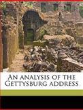 An Analysis of the Gettysburg Address, Joseph Benjamin Oakleaf, 1149894261