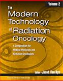 The Modern Technology of Radiation Oncology, Volume 2 : A Compendium for Medical Physicists and Radiation Oncologists, , 1930524269