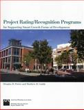 Project Rating/Recognition Programs for Supporting Smart Growth Forms of Development, Porter, Douglas R. and Cuddy, Matthew R., 1932364269